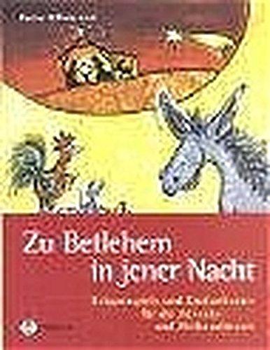 zu-betlehem-in-jener-nacht-krippenspiele-und-kindertheater-fr-die-advents-und-weihnachtszeit