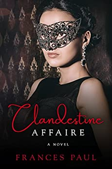 Clandestine Affaire by [Paul, Frances]