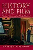 img - for History and Film: Moving Pictures and the Study of the Past book / textbook / text book