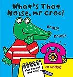 What's That Noise, Mr Croc?