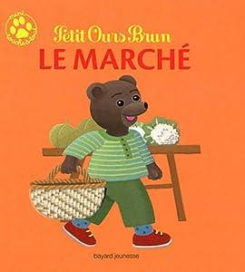 """Afficher """"Mini touche à tout Petit Ours brun Le marché"""""""