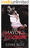 Mayor's Discipline: Two Domestic Discipline Short Stories