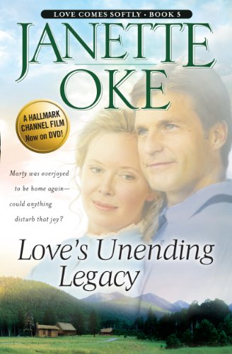 Loves Unending Legacy (Love Comes Softly) by Brand: Kennebec Large Print