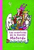 """Afficher """"Les aventures de la famille Motordu n° 1 Les aventures de la famille Motordu"""""""