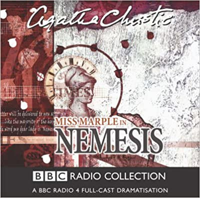[Nemesis: BBC Radio 4 Full Cast Dramatisation] (By: Agatha Christie) [published: March, 2011]