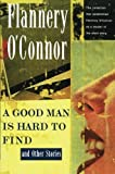 img - for A Good Man Is Hard to Find and Other Stories book / textbook / text book