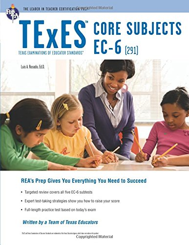 738611999 - TExES Core Subjects EC-6 (291) (TExES Teacher Certification Test Prep)