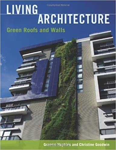 amazon com living architecture green roofs and walls 9780643096639 graeme hopkins christine goodwin books