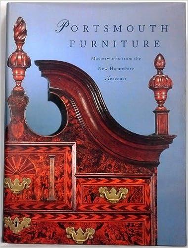 Portsmouth Furniture: Masterworks From The New Hampshire Seacoast: Brock W.  Jobe: 9780874516074: Amazon.com: Books