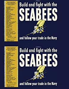 Seabees, Build and Fight with the Seabees: And Follow your Trade in the Navy by CreateSpace Independent Publishing Platform