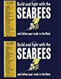Seabees, Build and Fight with the Seabees, U. S. Navy, 1484169182