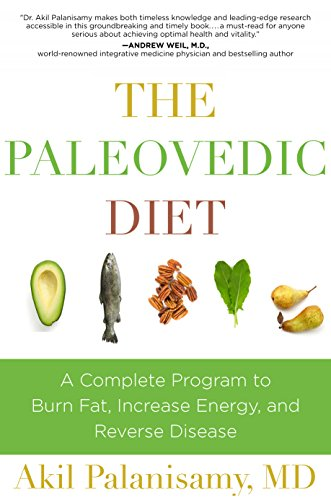 The Paleovedic Diet: A Complete Program to Burn Fat, Increase Energy, and Reverse Disease cover