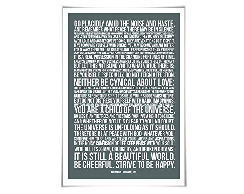 Desiderata Max Ehrmann Art Print. 60 Colours/3 Sizes. Poetry Poster. Inspirational. Graduation (Go Placidly Against The Noise And Haste)
