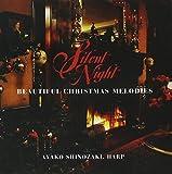 Silent Night / Beautiful Christmas Melodies by Ayako Shinozaki (1996-09-17)