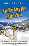 Another Long Day on the Piste, Will Randall, 0349119341
