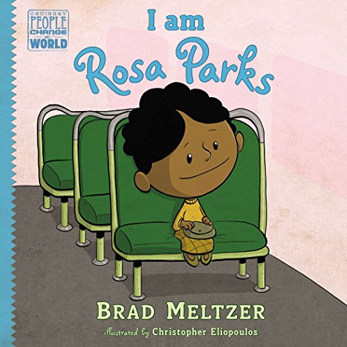 I am Rosa Parks (Ordinary People Change the World) (Martin Luther King Jr Bio For Kids)