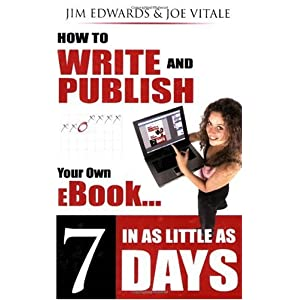 How to Write and Publish Your Own Ebook in As Little As 7 Days: How to Write and Publish Your Own Outrageously Profitable eBook in as Little 7 Days, ... Can't Type and Failed High School Englis