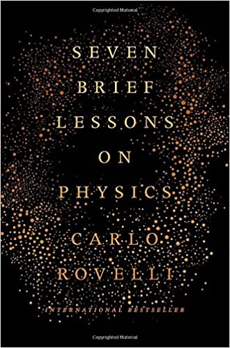 seven brief lessons on physics carlo rovelli  seven brief lessons on physics carlo rovelli 9780399184413 com books