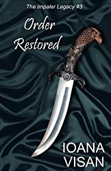 Order Restored (The Impaler Legacy Book 3)