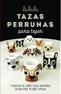 Tazas perrunas para tejer: 9 modelos de cubre tazas inspiradas en nuestros mejores amigos (