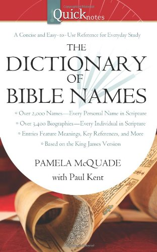 Quicknotes Bible Dictionary - 4
