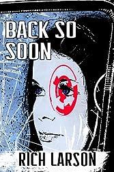 Back So Soon