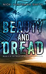 Beauty and Dread: Book Two in the Troop of Shadows Chronicles