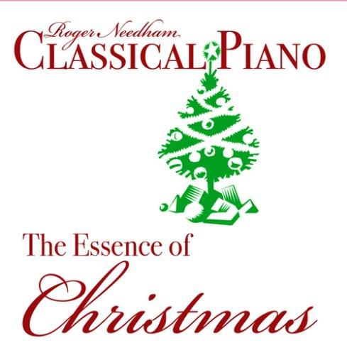 Classical Piano, The Essence Of Christmas (Essence Christmas)