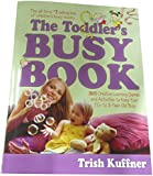 Toddler's Busy Book, The