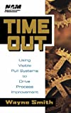Time Out, Wayne K. Smith, 0471192147