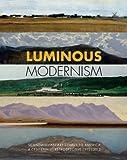 Luminous Modernism, Charlotte Linvald, Janet Rauscher, 0971949379