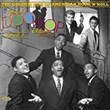 Golden Age of American Rock 'n' Roll: Special Doo Wop Edition Vol. 2