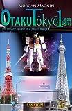 Otaku Tokyo Isshukan, Morgan Magnin, 2367500045
