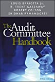 The Audit Committee Handbook, Fifth Edition