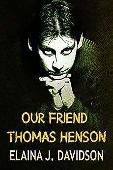 Our Friend Thomas Henson by [Davidson, Elaina]