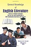 General Knowledge of English Literature, Rebecca A. Vorsah, 1465302344