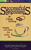 img - for Successful Beginnings for College TeachinG (Publicaffairs Reports) book / textbook / text book