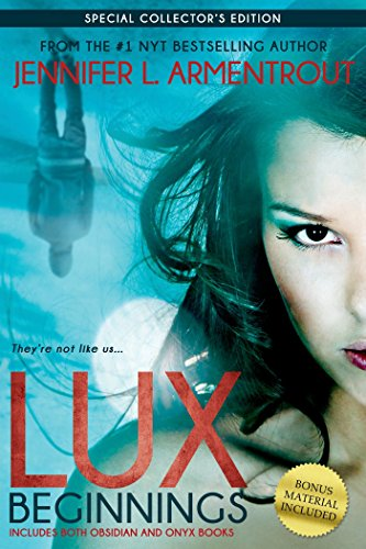 - Lux: Beginnings (Obsidian & Onyx) (A Lux Novel)