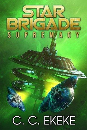 Star Brigade: Supremacy (Volume 3)