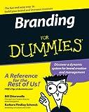 Branding for Dummies, Bill Chiaravalle and Alexander G. Schenck, 0471771597