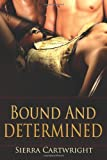 Bound and Determined, Sierra Cartwright, 0857157337