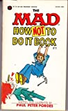 How-Not-to-Do-It Book, Peter P. Porges, 0446941905