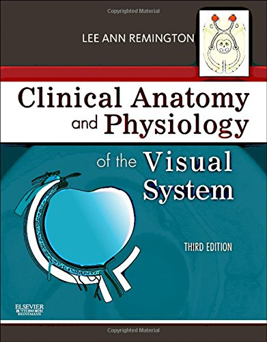 Pdf Download Clinical Anatomy And Physiology Of The Visual System 3e New E Book By Lee Ann Remington Od Ms Faao Gara66r7fyr7ygfrtgt