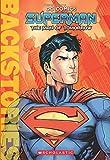 Superman: The Man of Tomorrow (Backstories)