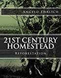 Book cover image for 21st Century Homestead: Reforestation