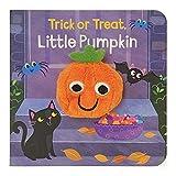 Trick or Treat, Little Pumpkin (Finger Puppet Board Books) (Finger Puppet Book)