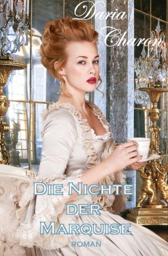 Die Nichte der Marquise: Erotischer Liebesroman
