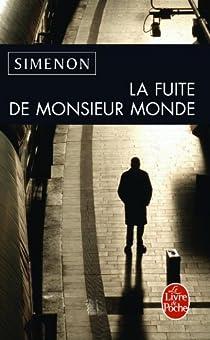 La fuite de Monsieur Monde par Simenon