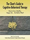 The Client's Guide to Cognitive-Behavioral Therapy, Aldo Pucci, 059538076X