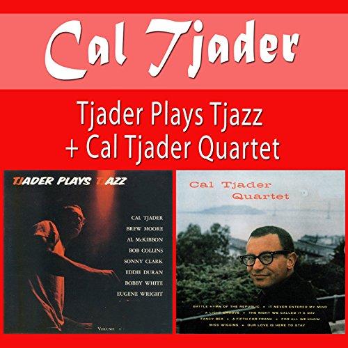 Tjader Plays Tjazz + Cal Tjade...
